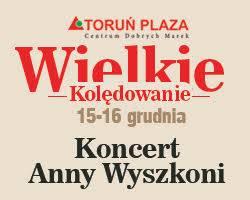 https://torun-plaza.pl/pl/banery/koledowanie-ania-wyszkoni.html